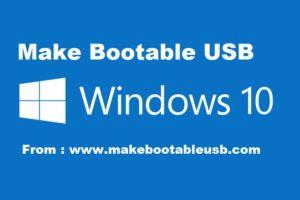 Make Bootable USB Windows 10