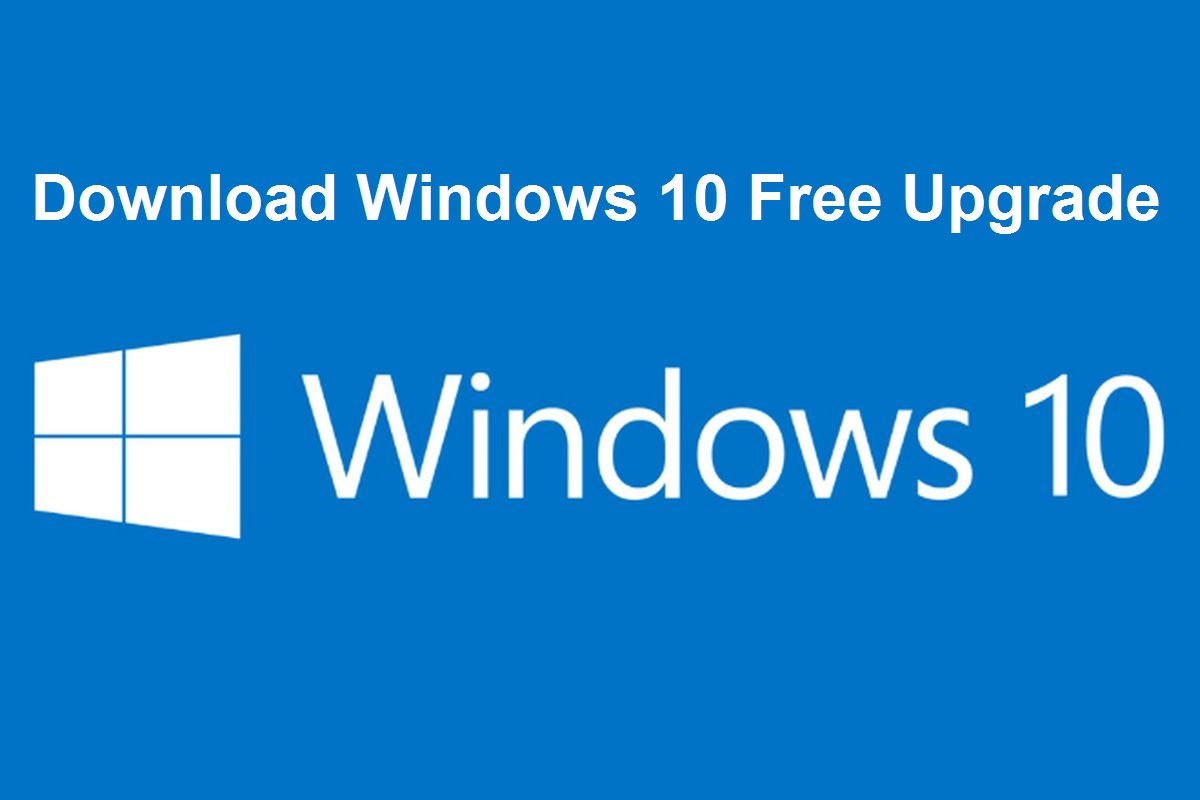 Download Windows 10 Free Upgrade