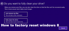 How to factory reset windows 8 – Step By Step Guide