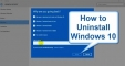 How to uninstall windows 10 – Come Back to Windows 7